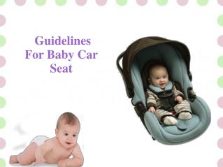 Guidelines For Baby Car Seat