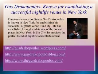 Gus Drakopoulos The most successful nightlife industry