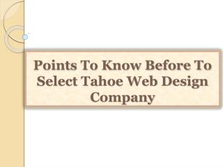 Points To Know Before To Select Tahoe Web Design Company