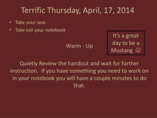 Terrific Thursday, April, 17, 2014