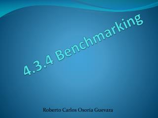 4.3.4 Benchmarking