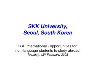 SKK University, Seoul, South Korea
