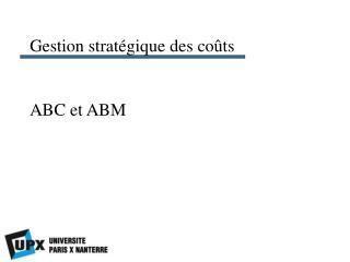 ABC et ABM
