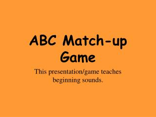 ABC Match-up Game