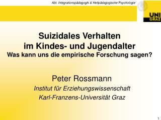 Suizidales Verhalten  im Kindes- und Jugendalter Was kann uns die empirische Forschung sagen?