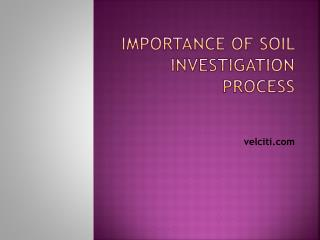 Importance of Soil Investigation Process