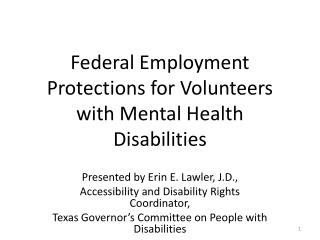 Federal Employment Protections for Volunteers with Mental Health Disabilities
