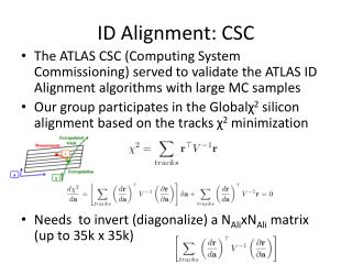 ID Alignment:  CSC