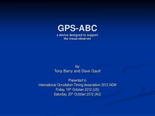 GPS-ABC a device designed to support the visual observer