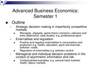 Advanced Business Economics: Semester 1