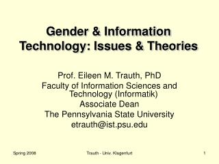 Gender & Information Technology: Issues & Theories