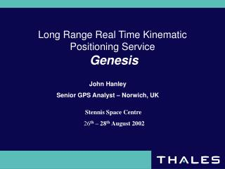 Long Range Real Time Kinematic Positioning Service Genesis