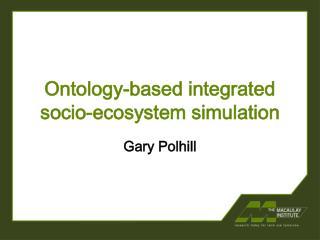 Ontology-based integrated socio-ecosystem simulation