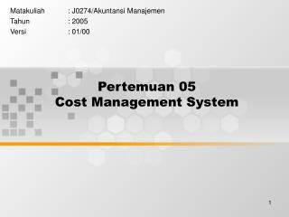 Pertemuan 05 Cost Management System