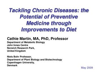 Tackling Chronic Diseases: the Potential of Preventive Medicine through Improvements to Diet