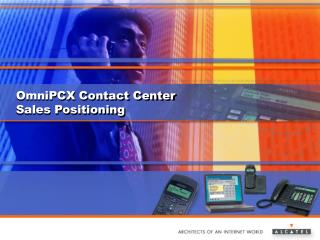 OmniPCX Contact Center Sales Positioning