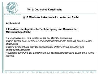 § 18 Missbrauchskontrolle im deutschen Recht A Übersicht