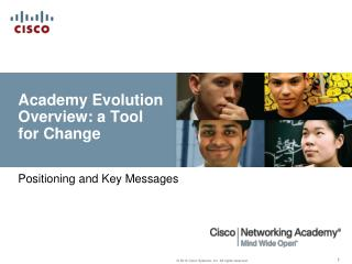 Academy Evolution Overview: a Tool for Change