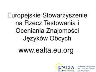 Europejskie Stowarzyszenie na Rzecz Testowania i Oceniania Znajomości Języków Obcych