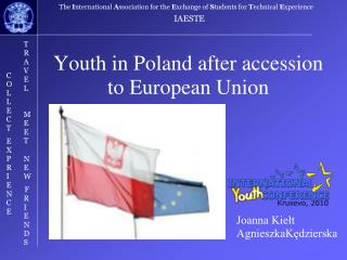 Youth in Poland after accession to European Union