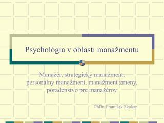 Psychológia v oblasti manažmentu