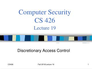 Computer Security  CS 426 Lecture 19