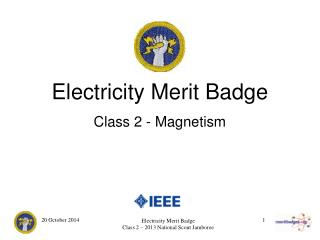 Electricity Merit Badge Class 2 - Magnetism