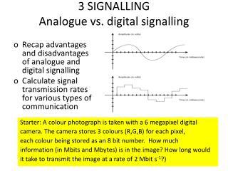 3 SIGNALLING Analogue vs. digital signalling