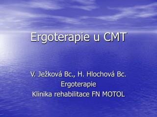 Ergoterapie u CMT