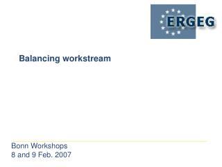Balancing workstream