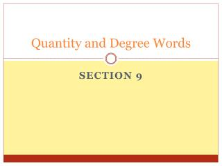 Quantity and Degree Words