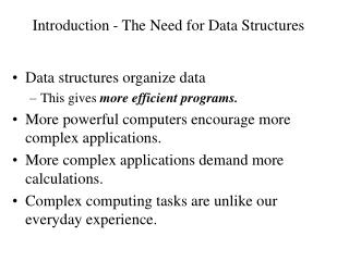 Introduction - The Need for Data Structures