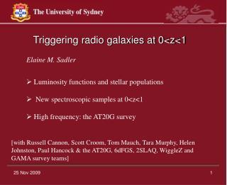 Triggering radio galaxies at 0<z<1