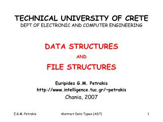TECHNICAL UNIVERSITY OF CRETE DEPT OF ELECTRONIC AND COMPUTER ENGINEERING