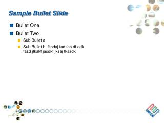 Sample Bullet Slide