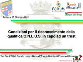 Condizioni  per il riconoscimento della qualifica O.N.L.U.S. in capo ad un  trust