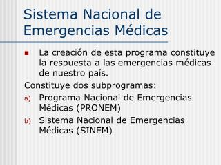 Sistema Nacional de Emergencias Médicas