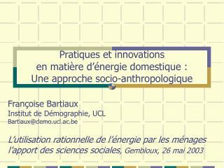 Pratiques et innovations en matière d'énergie domestique : Une approche socio-anthropologique