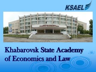 Khabarovsk State Academy of Economics and Law