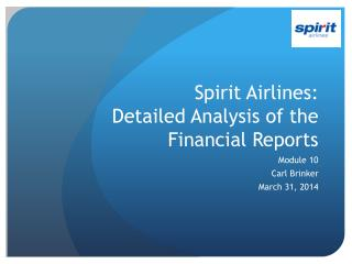 Spirit Airlines:  Detailed Analysis of the Financial Reports