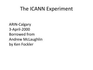 The ICANN Experiment