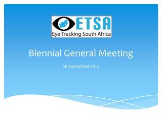 Biennial General Meeting