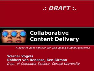 Collaborative Content Delivery