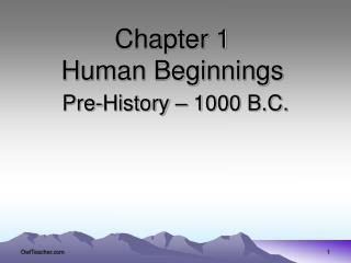 Chapter 1   Human Beginnings
