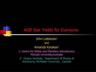 AGB Star Yields for Everyone