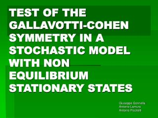TEST OF THE GALLAVOTTI-COHEN SYMMETRY IN A STOCHASTIC MODEL WITH NON EQUILIBRIUM STATIONARY STATES