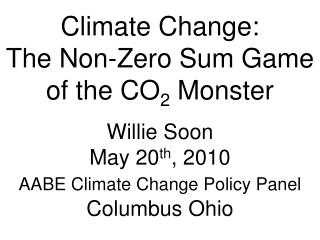 Climate Change:          The Non-Zero Sum Game of the CO 2  Monster