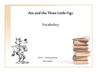 Ant and the Three Little Figs Vocabulary