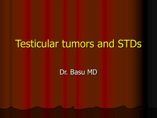 Testicular tumors and STDs
