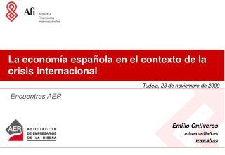 La economía española en el contexto de la crisis internacional